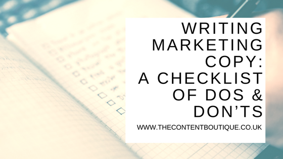 Writing marketing copy:  A checklist of dos and don'ts