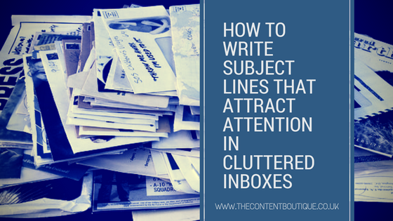 How to write subject lines that attract attention in cluttered inboxes