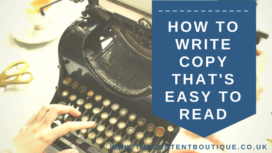 How to write copy that's easy to read and understand