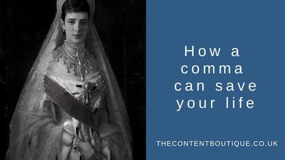 Czarina Maria Fyodorovna: How a comma can save your life