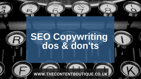 SEO copywriting dos and don'ts for high quality, converting web pages