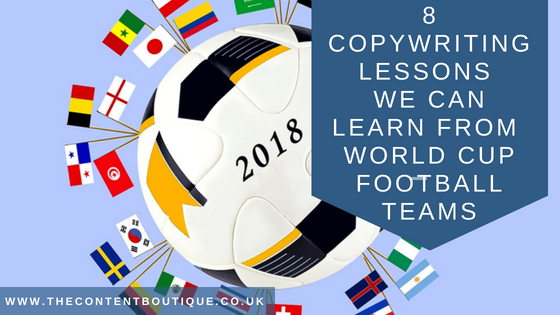 8 copywriting lessons we can learn from World Cup Football teams