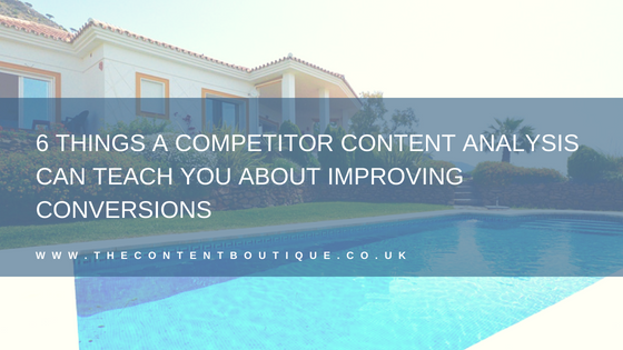 6 things a content competitor analysis can teach you about improving conversions