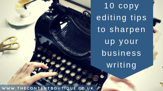 10 copy editing tips to sharpen your business writing