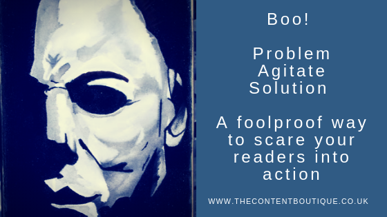 Boo! Scare readers into action with the PAS copywriting formula