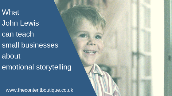 What John Lewis can teach small businesses about emotional storytelling