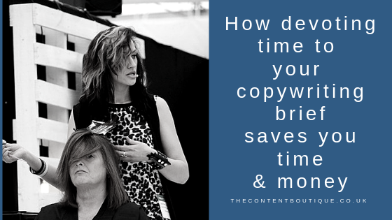How devoting time to your copywriting brief saves you time and money