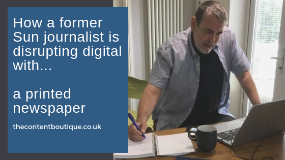 How a former Sun journalist is disrupting digital with… a printed newspaper