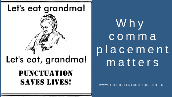 Let's eat, grandma! Why comma placement matters